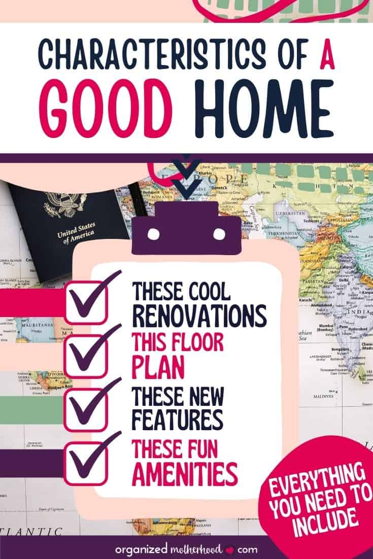 the characteristics of a good home, whether your buying or renovating