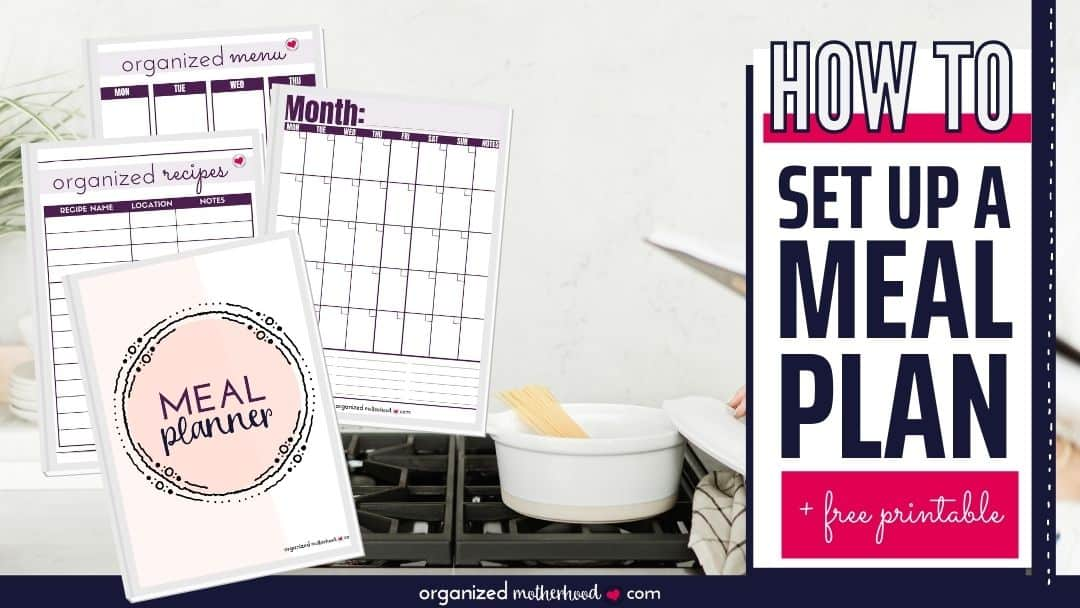 How to Set Up a Meal Plan