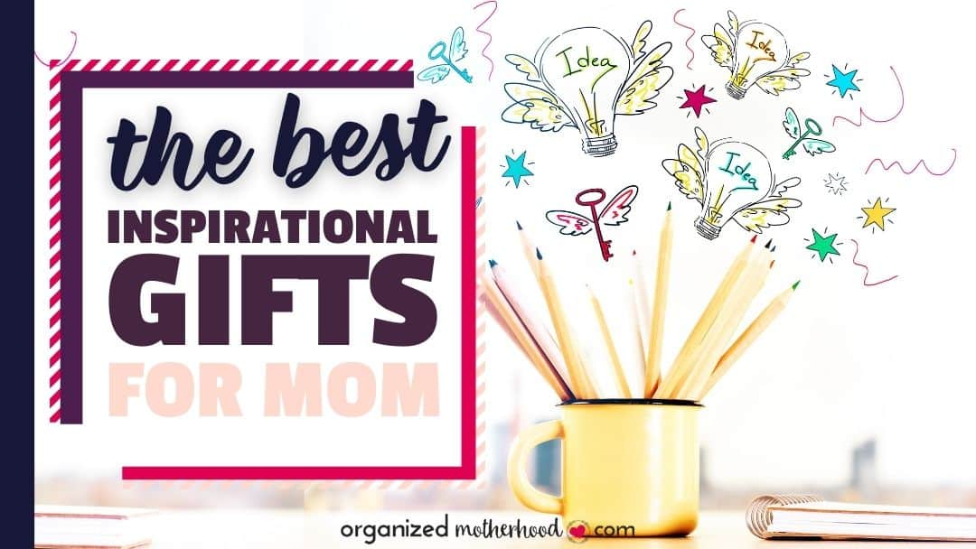 inspirational gifts for mom
