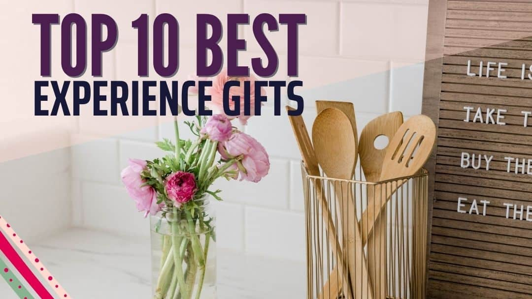 top ten experience gifts for everyone on your list