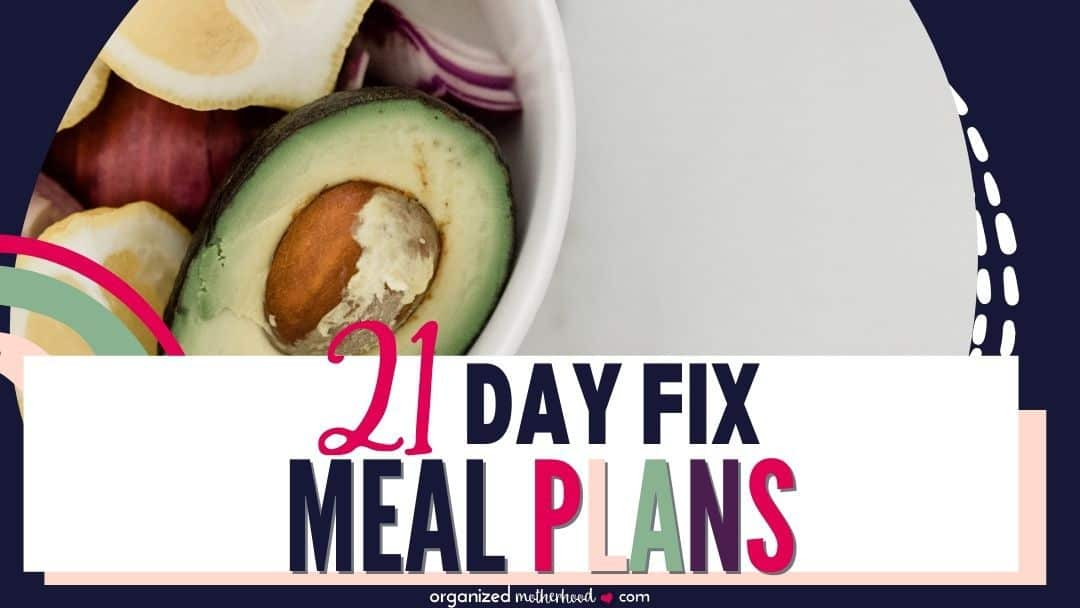 Awesome 21 Day Fix Meal Plans: For Beginners to Advanced Users