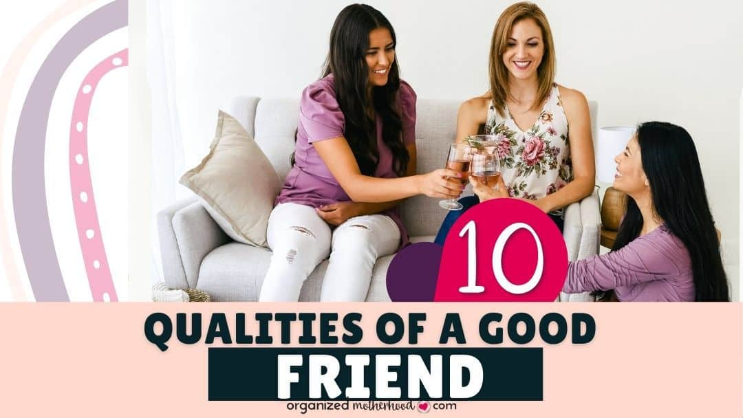 10 Qualities of a Good Friend