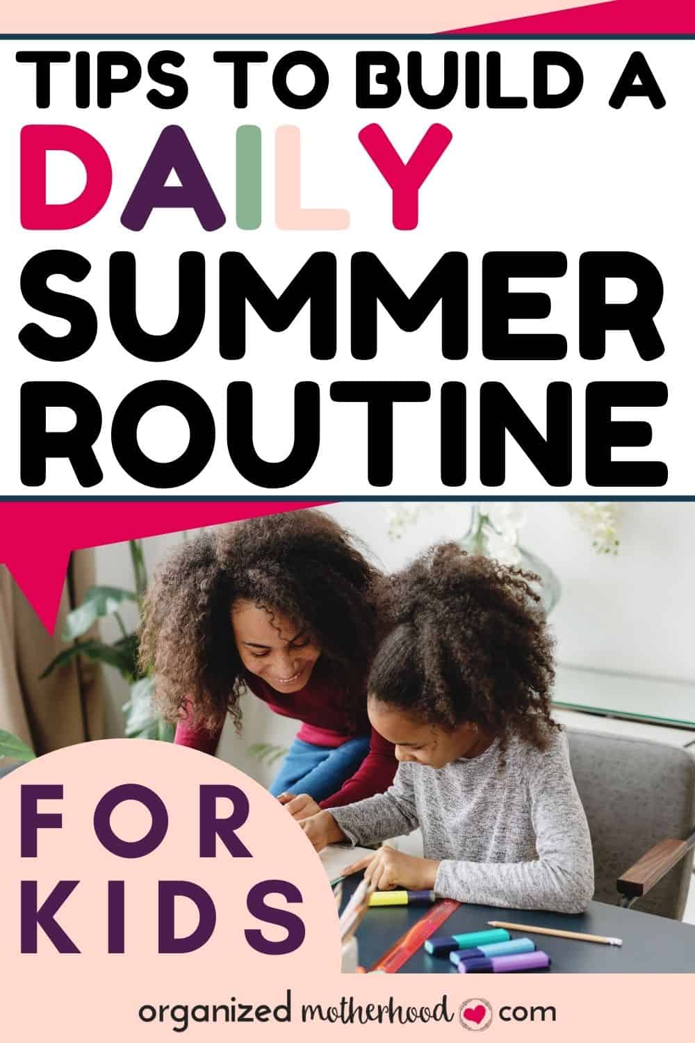 Daily summer routine for kids: how to create the best schedule to keep your kids on task while still doing all the fun vacation activities.