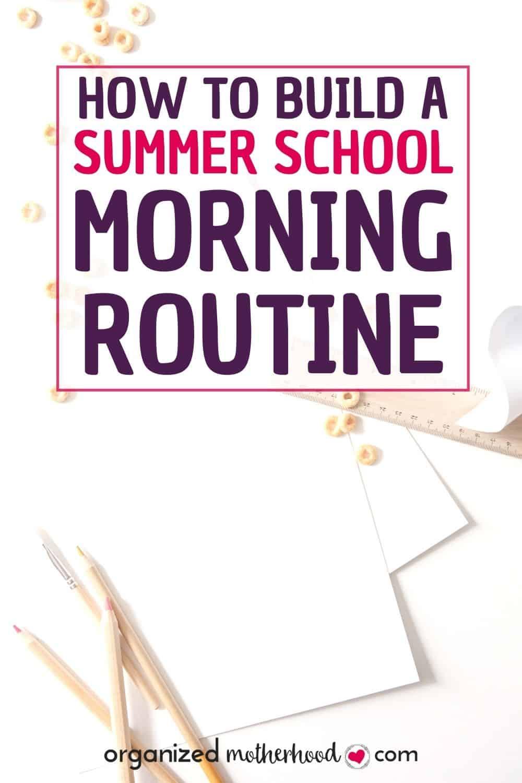 Summer school morning routine