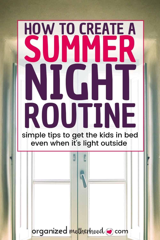 summer night routine