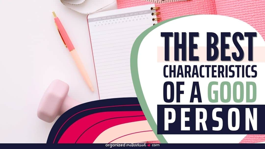 characteristics of a good person