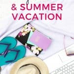 daily routines and summer vacation