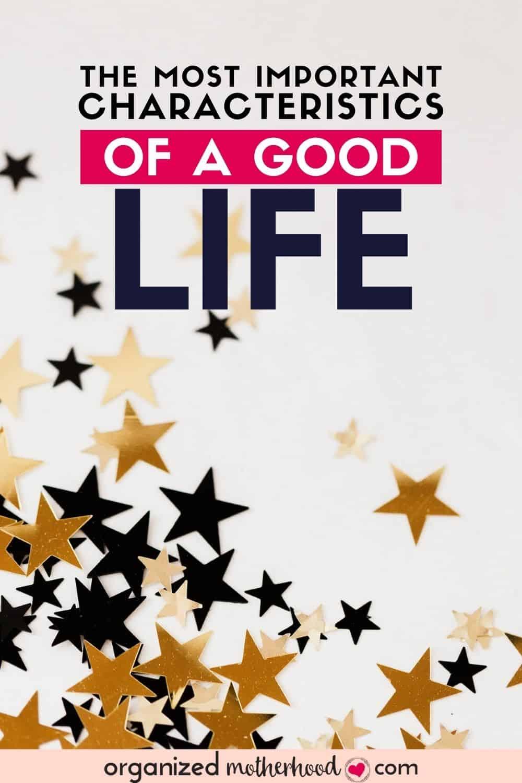 characteristics of a good life