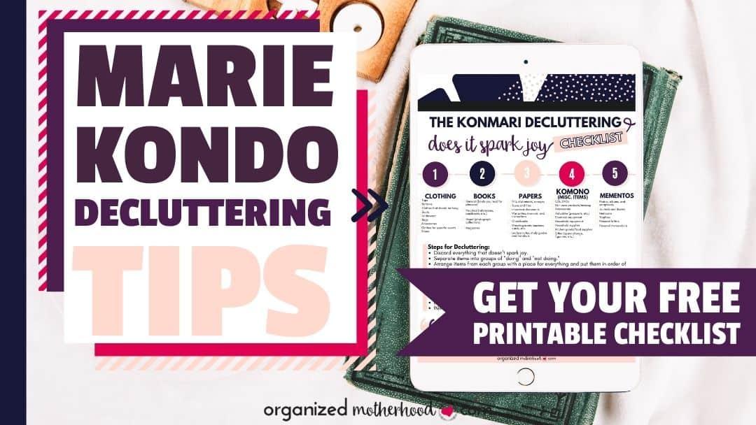 Marie Kondo Decluttering Tips