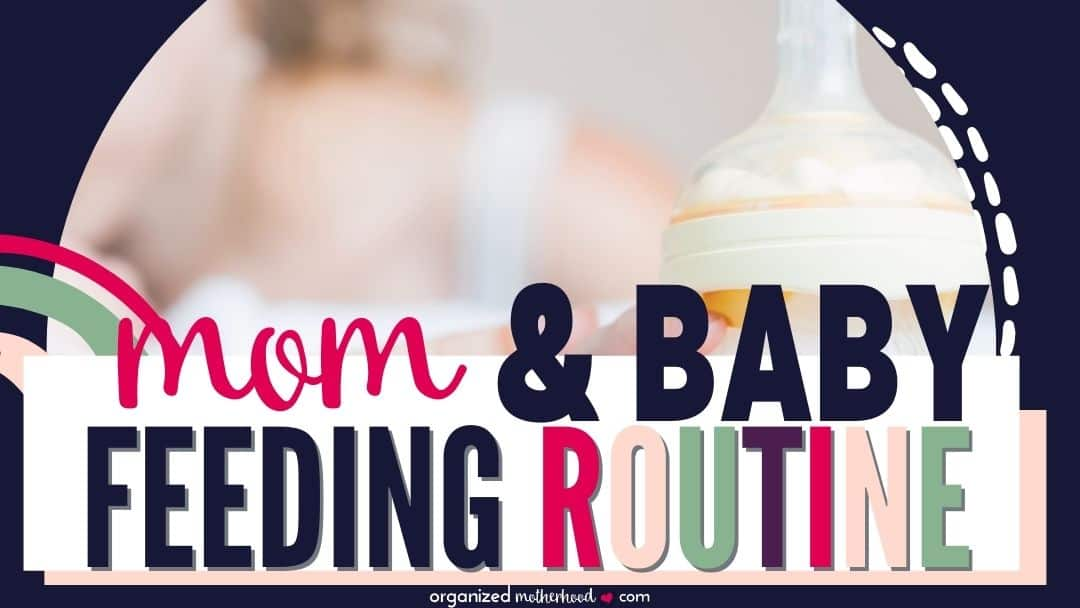 mom and baby feeding routine